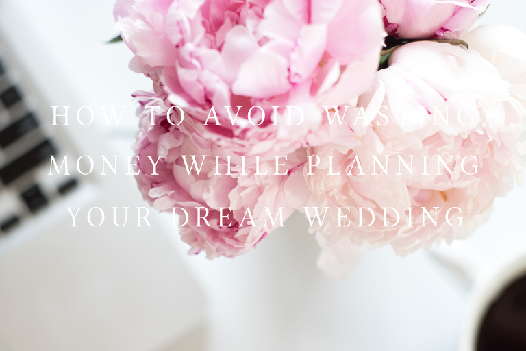 AVOID-WASITING-MONEY-WHILE-PLANNING-YOUR-DREAM-WEDDING